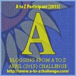 A as in Blogging from A to Z April (2015) Challenge | My Green Nook