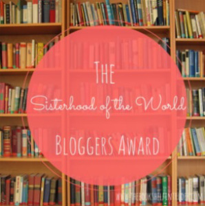 The Sisterhood of the World Award | My Green Nook